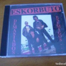 CDs de Música: ESKORBUTO / DEMASIADOS ENEMIGOS. Lote 195043985
