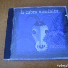 CDs de Música: LA CABRA MECANICA / CABRON. Lote 195044106