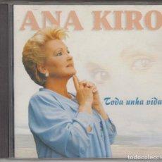 CDs de Música: ANA KIRO CD TODA UNHA VIDA 1998. Lote 195052818