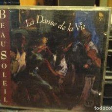 CDs de Música: BEAUSOLEIL - LA DANSE DE LA VIE (CD, ALBUM) 1993. Lote 195053498