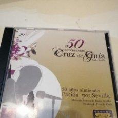CDs de Música: G-KUKI84 CD MUSICA 50 ANIVERSARIO CRUZ DE GUIA RADIO SEVILLA . Lote 195056583