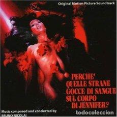 CDs de Música: PERCHE´ QUELLE STRANE GOCCE DI SANGUE SUL CORPO DI JENNIFER? / BRUNO NICOLAI CD BSO. Lote 195058135