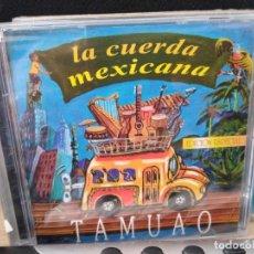 CDs de Música: TAMUAO CD LA CUERDA MEXICANA - CD IMPORTADO . Lote 195091548