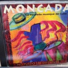 CDs de Música: MONCADA CD NO PUEDO SER DIFERENTE - MUSICA DE CUBA . Lote 195092776