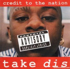 CDs de Música: CREDIT TO THE NATION - TAKE DIS. CD. Lote 195101847