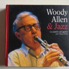 CDs de Música: WOODY ALLEN & JAZZ LA PASIÓN DEL GENIO CD + LIBRO POR OSCAR FONT 2004 DESCATALOGADO. Lote 195132631