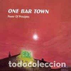CDs de Música: ONE BAR TOWN - POWER OF PRINCIPLES (CD, ALBUM) LABEL:TWAH! CAT#: TWAH! 120 . Lote 195163407