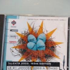 CDs de Música: VARIOUS – TALENTS 2003 : 12ÈME EDITION (ASTON VILLA/PADAM/AVRIL/KAD ACHOURI). Lote 195165822