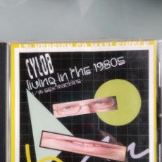 CDs de Música: CYLOB – LIVING IN THE 1980S. Lote 195173023
