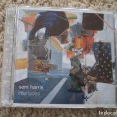 CDs de Música: CD. SAM HARRIS. INTERLUDES. LIBRETO. MUY BUENA CONSERVACION. Lote 195182447