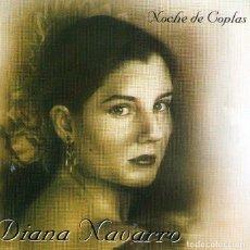 CDs de Música: DIANA NAVARRO - NOCHE DE COPLAS - CD ALBUM - 12 TRACKS - FONORUZ, MONTILLA (CÓRDOBA) - AÑO 1997. Lote 195184511