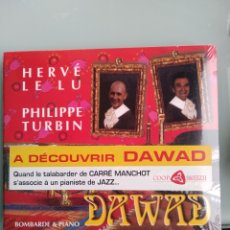 CDs de Música: HERVE LE LU - PHILIPPE TURBIN - DAWAD (NUEVO.PRECINTADO). Lote 195186808