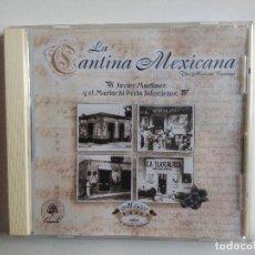 CDs de Música: CD LA CANTINA MEXICANA - JAVIER MARTINEZ Y EL MARIACHI PERLA JALISCIENSE. Lote 195198790