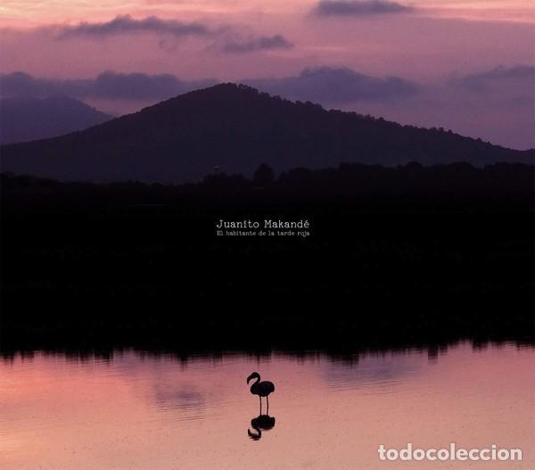 JUANITO MAKANDÉ - EL HABITANTE DE LA TARDE ROJA - DIGIPAK (Música - CD's Country y Folk)