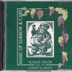 CDs de Música: MADDY PRIOR & THE CARNIVAL BAND : HANG UP SORROW & CARE - CD 1995 PARK RECORDS - STEELEYE SPAN. Lote 195217500