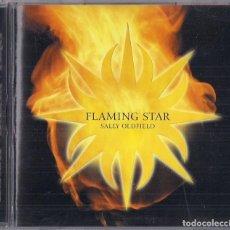 CDs de Música: SALLY OLDFIELD : FLAMING STAR - EDICION ORIGINAL INGLATERRA 2001 NEW WORLD MUSIC. Lote 195228240