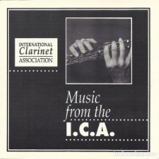 CDs de Música: MUSIC FROM THE ICA (INTERNATIONAL CLARINET ASSOCIATION). Lote 195230232