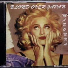 CDs de Música: MADONNA - BLOND OVER JAPAN - DOBLE CD - LIVE - EXCELENTE - RARO - NO CORREOS. Lote 195235133