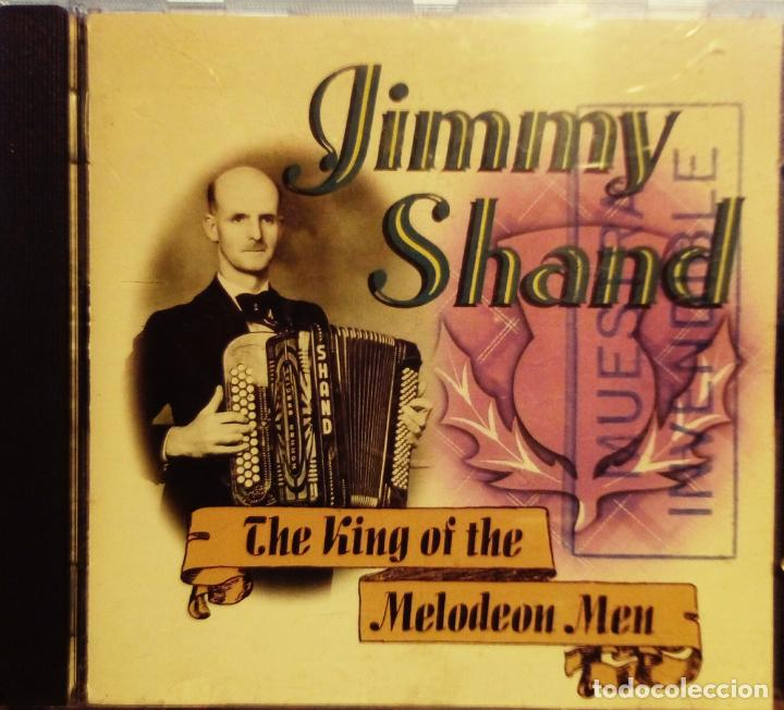 JIMMY SHAND THE KING OF THE MELODEON MEN. ALBUM CD ( FOLK ESCOCÉS ACORDEÓN ) DISCO PROMOCIONAL (Música - CD's Country y Folk)