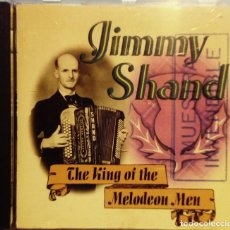 CDs de Música: JIMMY SHAND THE KING OF THE MELODEON MEN. ALBUM CD ( FOLK ESCOCÉS ACORDEÓN ) DISCO PROMOCIONAL. Lote 195241208