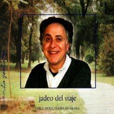 CDs de Música: JORGE BOCCANERA CD JADEO DEL VIAJE -CERRADO DE FABRICA IMPORTADO. Lote 195285493