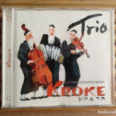 CDs de Música: KROKE. TRIO. KLEZMER ACOUSTIC MUSIC. CD. Lote 195316256