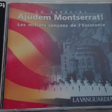 CDs de Música: AJUDEM MONTSERRAT CD LES MILLORS CANÇONS DE L'ESCOLANIA. Lote 195319461