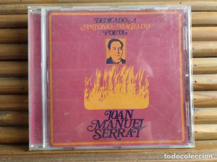 JOAN MANUEL SERRAT. DEDICADO A ANTONIO MACHADO, POETA. CD (Música - CD's Flamenco, Canción española y Cuplé)