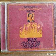 CDs de Música: JOAN MANUEL SERRAT. DEDICADO A ANTONIO MACHADO, POETA. CD. Lote 195329690