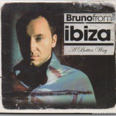 CDs de Música: BRUNO FOR IBIZA - A BETTER WAY / DIGIPACK / CD ALBUM DEL 2004 / MUY BUEN ESTADO RF-4969. Lote 195330578