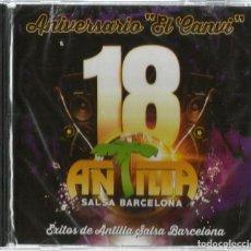 CDs de Música: CD ANTILLA SALSA BARCELONA / 18 ANIVERSARIO EL CANVI ( LEONI TORRES, EL NORO, TIMBALIVE, DJ EL DAN. Lote 195331685