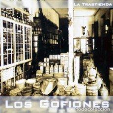 CDs de Música: LOS GOFIONES - LA TRASTIENDA (ESPAÑA, 2004). Lote 195333967