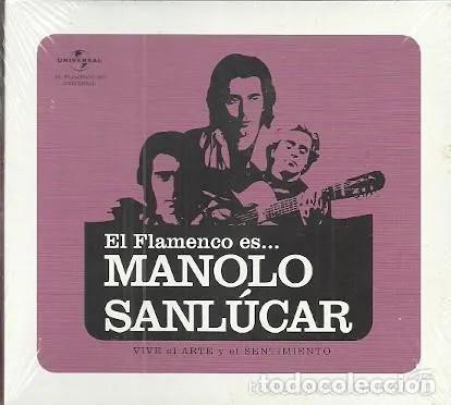 EL FLAMENCO ES... MANOLO SANLUCAR - UNIVERSAL - CD NUEVO PRECINTADO. (Música - CD's Flamenco, Canción española y Cuplé)