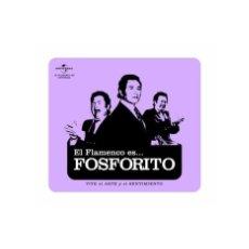 CDs de Música: EL FLAMENCO ES... FOSFORITO - UNIVERSAL - CD NUEVO PRECINTADO.. Lote 195340337