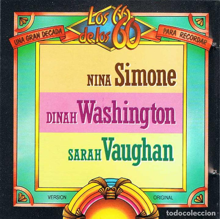 LOS 60 DE LOS 60 - NINA SIMONE / DINAH WASHINGTON / SARAH VAUGHAN. CD (Música - CD's Jazz, Blues, Soul y Gospel)