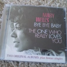 CDs de Música: CD. MARY WELLS. BYE BYE + THE ONE WHO...MUY BUENA CONSERVACION. Lote 195359307
