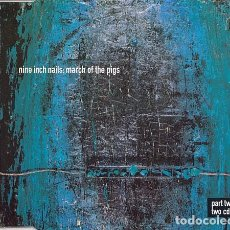CDs de Música: NINE INCH NAILS – MARCH OF THE PIGS. Lote 195361142