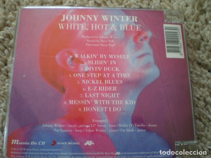 CDs de Música: CD. JOHNNY WINTER. WHITE HOT AND BLUE. MUY BUENA CONSERVACION - Foto 2 - 195361452
