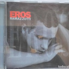 CDs de Música: EROS RAMAZZOTTI EROS. Lote 195376272