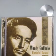 CDs de Música: WOODY GUTHRIE ‎– RAMBLIN' ROUND (DOBLE CD). Lote 195379308