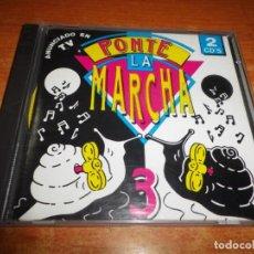 CDs de Música: PONTE LA MARCHA 3 DOBLE CD DEL AÑO 1993 AÑON DJ DERO K.U. ZENTRAL DAVID M. JOHNSON DR. D.J. CERLA. Lote 195405562