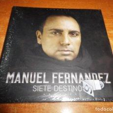 CDs de Música: MANUEL FERNANDEZ SIETE DESTINOS CD ALBUM DIGIPACK PRECINTADO DEL AÑO 2016 CONTIENE 10 TEMAS FLAMENCO. Lote 195423653