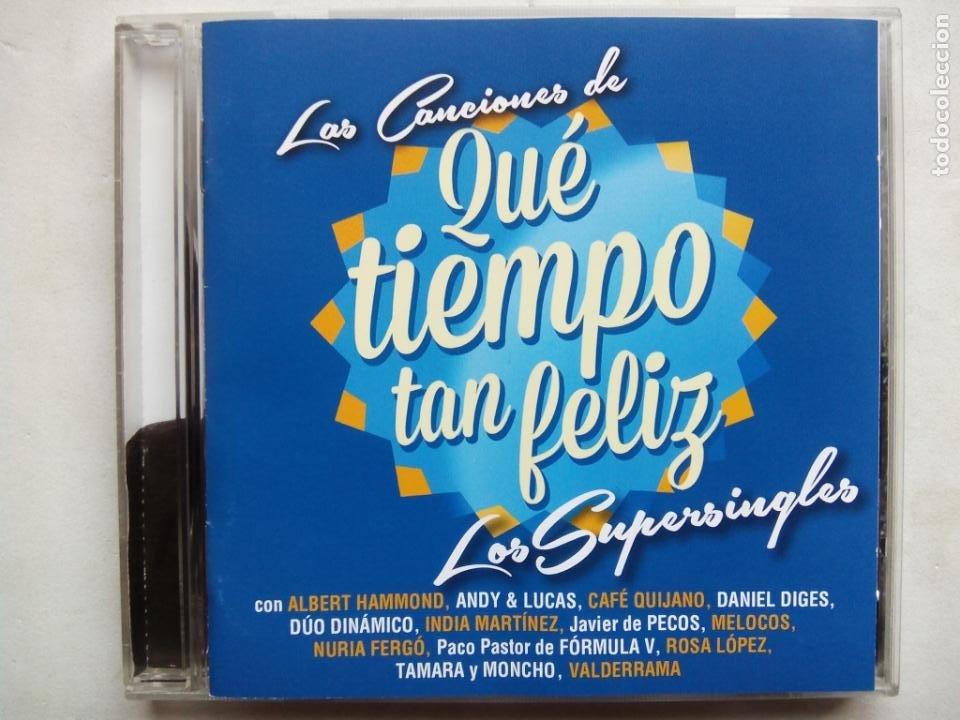 LOS SUPERSINGLES. LAS CANCIONES DE QUÉ TIEMPO TAN FELIZ. CD SONY MUSIC 88883719672. ESPAÑA 2013. (Música - CD's Pop)
