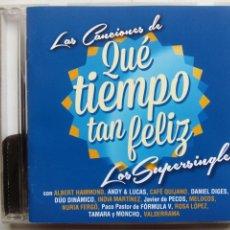 CDs de Música: LOS SUPERSINGLES. LAS CANCIONES DE QUÉ TIEMPO TAN FELIZ. CD SONY MUSIC 88883719672. ESPAÑA 2013.. Lote 195438357