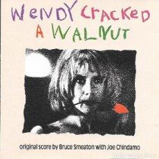 CDs de Música: WENDY CRACKED A WALNUT / BRUCE SMEATON CD BSO. Lote 195440718