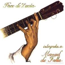 CDs de Música: PACO DE LUCÍA - INTERPRETA A MANUEL DE FALLA - CD. Lote 195490165