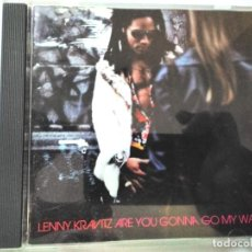 CDs de Música: LENNY KRAVITZ ARE YOU GONNA GO MY WAY. Lote 195530156