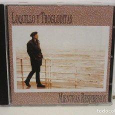 CDs de Música: LOQUILLO Y TROGLODITAS - MIENTRAS RESPIREMOS - CD - 1993 - SPAIN - NM+/EX. Lote 195530357