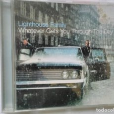 CDs de Música: LIGHTHOUSE FAMILY WHATEVER GETS YOU THROUGH THE DAY. Lote 195540765