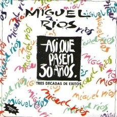 CDs de Música: DOBLE CD ÁLBUM: MIGUEL RÍOS - ASÍ QUE PASEN 30 AÑOS - 31 TRACKS - POLYDOR 1992. Lote 196034101